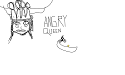 angry queen