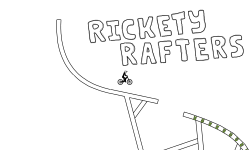 Rickety Rafters