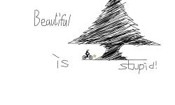 Beautiful=stupid