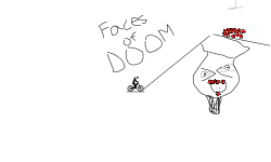 Faces of Doom! (Desc.)