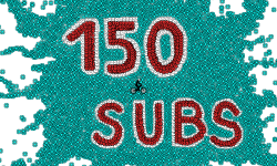 150 subs