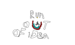 Run out of idea